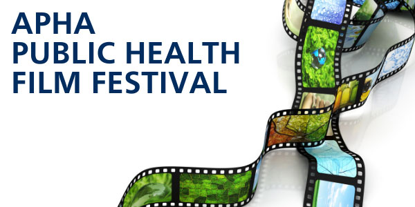 APHA Public Health Film Festival Submission Deadline June 10