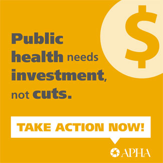 Public health needs investments not cuts take action now