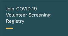 Help Find a Vaccine for COVID-19 Volunteer Today