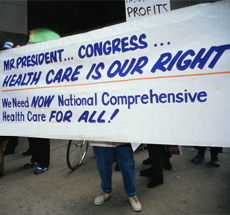 "Protest sign ""Mr. President…Congress….Health Care is our Right..."""